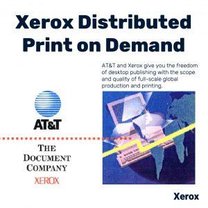 Xerox Distributed Print on Demand